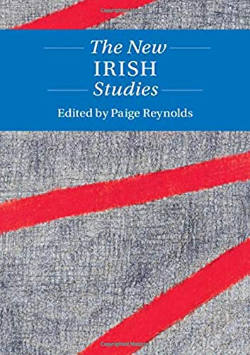 Compare Textbook Prices for The New Irish Studies Twenty-First-Century Critical Revisions  ISBN 9781108473996 by Reynolds, Paige