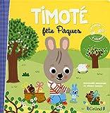 Timoté fête Pâques – Album jeunesse – À partir de 2 ans