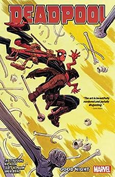 Deadpool by Skottie Young Vol. 2: Good Night (Deadpool (2018-2019)) (English Edition) por [Skottie Young, Nic Klein, Scott Hepburn]