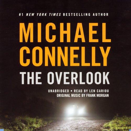 The Overlook: Harry Bosch Series, Book 13