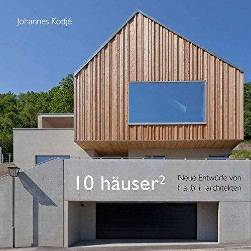 10 Häuser²: Neue Entwürfe von f a b i architekten