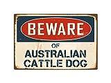 "StickerPirate Beware of Australian Cattle Dog 8"" x 12"" Vintage Aluminum Retro Metal Sign VS029"