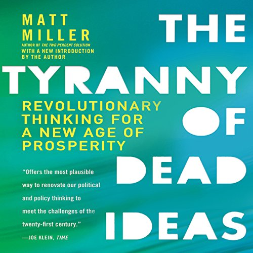 The Tyranny of Dead Ideas cover art
