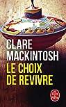 Le choix de revivre par Mackintosh