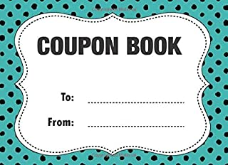 Coupon Book: Customizable Gift For Any Occasion - Easily Add Your Own Text, Colors, Illustrations - BW Budget Edition (Black-and-White Interior) (Coupon Books)