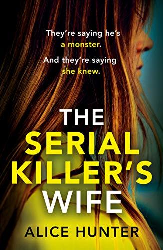 The Serial Killer's Wife by [Alice Hunter]