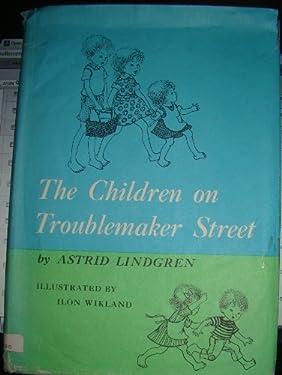 Children on Troublemaker Street by Astrid Lindgren (June 19,1970)