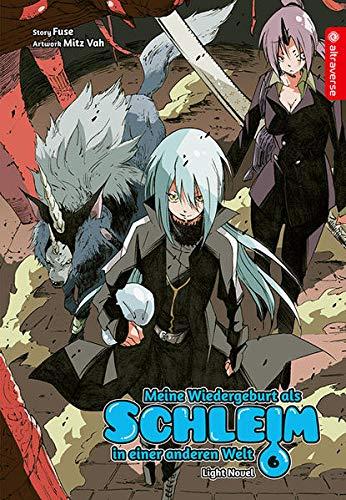 Meine Wiedergeburt als Schleim in einer anderen Welt Light Novel 06