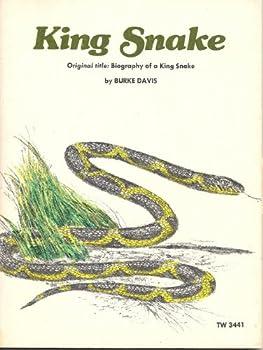 Paperback King Snake: Original Title: Biography of a King Snake Book