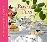 Royal Teas: Seasonal Recipes from Buckingham Palace