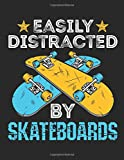 Easily Distracted by Skateboards: Skateboard Student Planner, 2020-2021 Academic Year Calendar Organizer, Large Weekly Agenda (August - July)