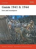 Guam 1941 & 1944: Loss and Reconquest (Campaign)
