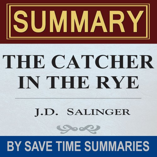 The Catcher in the Rye: by J.D. Salinger - Summary, Review & Analysis audiobook cover art