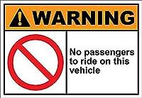 この車両に乗車する乗客はいません 金属板ブリキ看板警告サイン注意サイン表示パネル情報サイン金属安全サイン