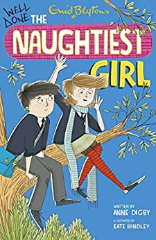 The Naughtiest Girl: Well Done, The Naughtiest Girl: Book 8 by [Anne Digby]