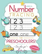 Number Tracing Book for Preschoolers and Kids Ages 3-5: Trace Numbers Practice Workbook for Pre K, Kindergarten and Kids A...