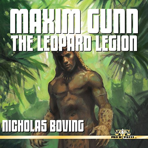 Maxim Gunn: The Leopard Legion                   By:                                                                                                                                 Nicholas Boving                               Narrated by:                                                                                                                                 Mark Finfrock                      Length: 5 hrs and 16 mins     Not rated yet     Overall 0.0