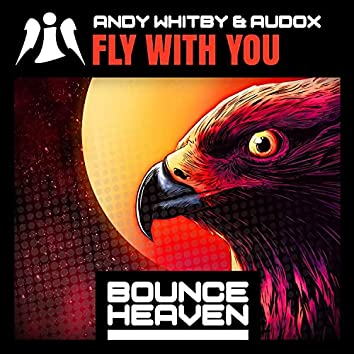 Fly With You (feat. Audox)