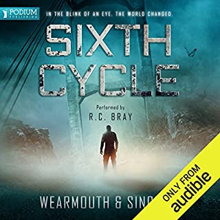 Sixth Cycle                   By:                                                                                                                                 Darren Wearmouth,                                                                                        Carl Sinclair                               Narrated by:                                                                                                                                 R. C. Bray                      Length: 7 hrs and 30 mins     95 ratings     Overall 4.1