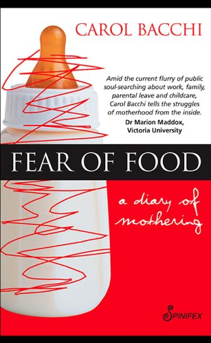 Fear of Food: A Diary of Mothering (English Edition)