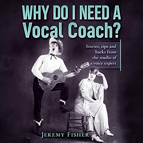 Why Do I Need a Vocal Coach? cover art
