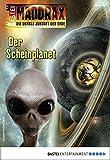 Ben Calvin Hary: Maddrax - Folge 497: Der Scheinplanet
