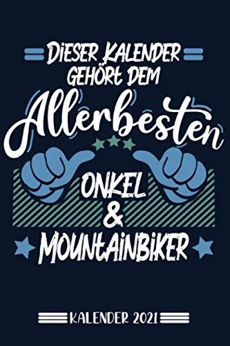 Kalender: Onkel Mountainbiker Kalender 2021 | Kalender & Notizbuch| Geschenk Mountainbiker | 6x9 Format (15,24 x 22,86 cm)