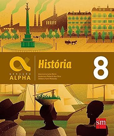 Geração Alpha. História - 8º Ano