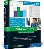 VBA mit Excel: Das umfassende Handbuch für...