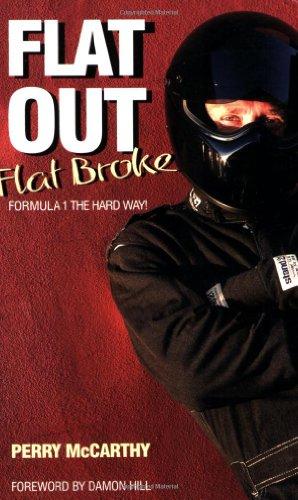 Flat Out, Flat Broke: Formula 1 the Hard Way!