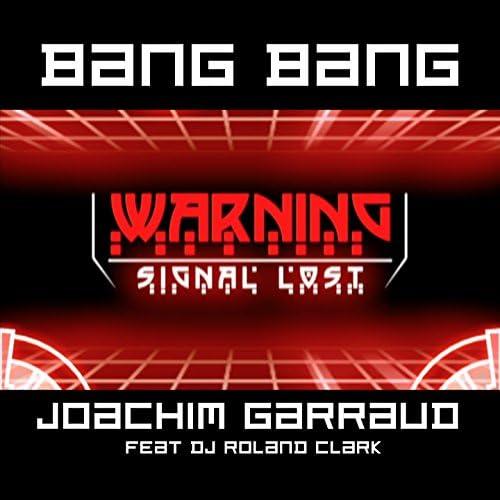 Joachim Garraud feat. DJ Roland Clark