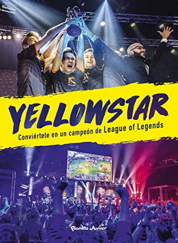 Yellowstar: Conviértete en un campeón de League of Legends (Libros basados en juegos)