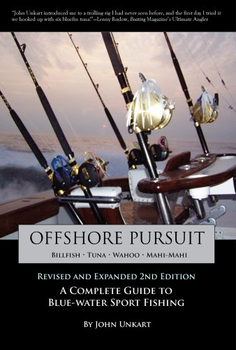 Compare Textbook Prices for Offshore Pursuit: A Complete Guide to Blue-water Sport Fishing Revised & Expanded Edition ISBN 9780764343087 by Unkart, John