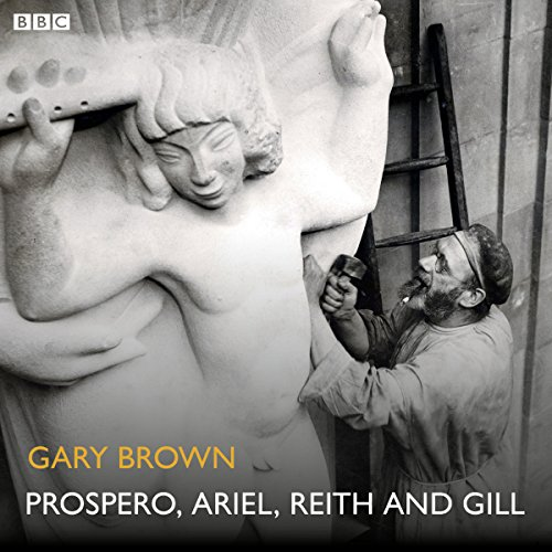 Prospero, Ariel, Reith and Gill audiobook cover art