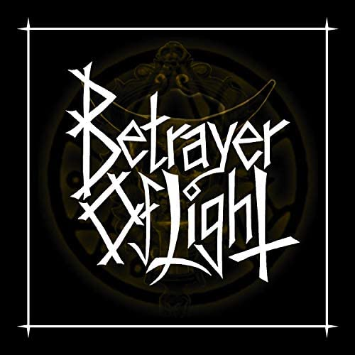Betrayer of Light