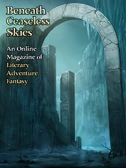 Beneath Ceaseless Skies Issue #115 by [Adam Callaway, Nick Scorza, Scott H. Andrews]