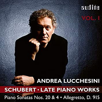 Schubert: Late Piano Works, Vol. 1 (Andrea Lucchesini plays Schubert's Piano Sonatas Nos. 20 & 4 and the Allegretto, D. 915)