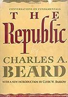 The Republic: Conversations on Fundamentals (Social Science Classics Series)