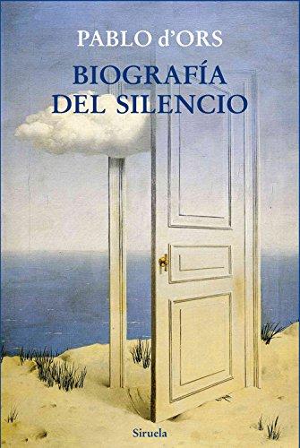 Biografía del silencio: Breve ensayo sobre meditación: 323 (Libros del Tiempo)