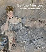 Berthe Morisot, Woman Impressionist de Cindy Kang