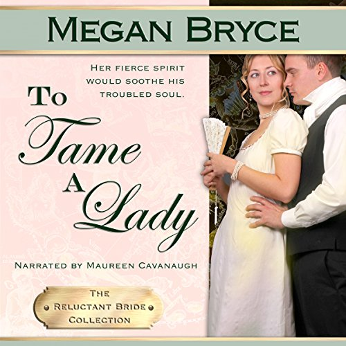 To Tame A Lady (The Reluctant Bride Collection) Titelbild