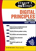 Schaum's Outline of Theory and Problems of Digital Principles (Engineering Technology)