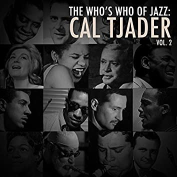 A Who's Who of Jazz: Cal Tjader, Vol. 2