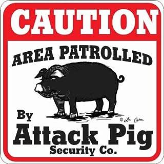 Animal Den Attack Pig Sign