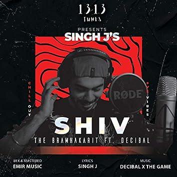 Shiv The Bramhakarit (feat. Decibal)