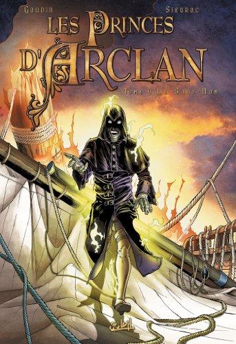 Les princes d'Arclan T04 : Le sans-nom