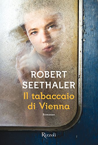 Il Tabaccaio Di Vienna Italian Edition Kindle Edition By Seethaler Robert Literature Fiction Kindle Ebooks Amazon Com
