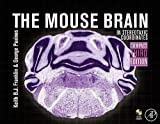 The Mouse Brain in Stereotaxic Coordinates, Compact: The Coronal Plates and Diagrams - Keith B.J. Franklin MA  PhD