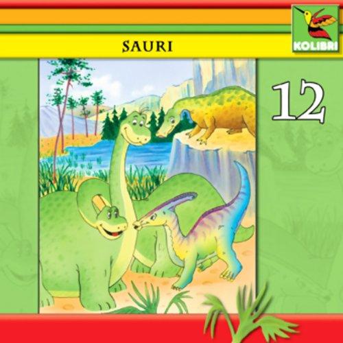 Sauri, Dina und ein kleiner Dino Titelbild