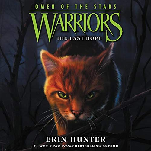 Couverture de Warriors: Omen of the Stars #6: The Last Hope